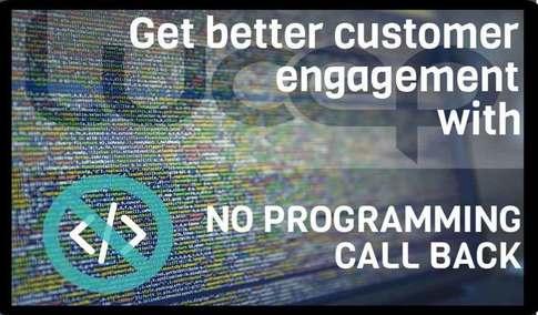 Blog header image for Get Better Engagement Through No Programming Call Back