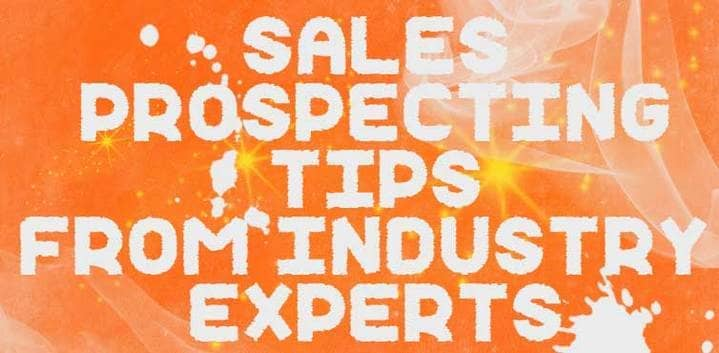 Blog header image for Sales Prospecting Tips From the Experts