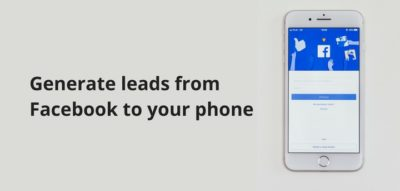 generate leads from facebook to phone