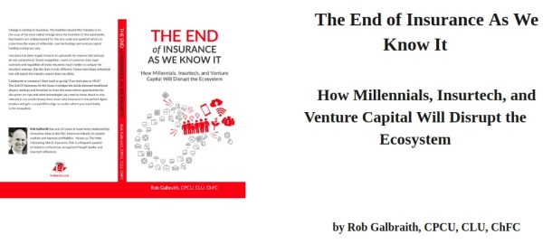 the end of insurance as we know it, book by rob galbraith